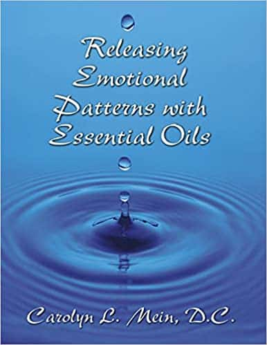 Releasing Emotional Patterns with Essential Oils 2019 Edition