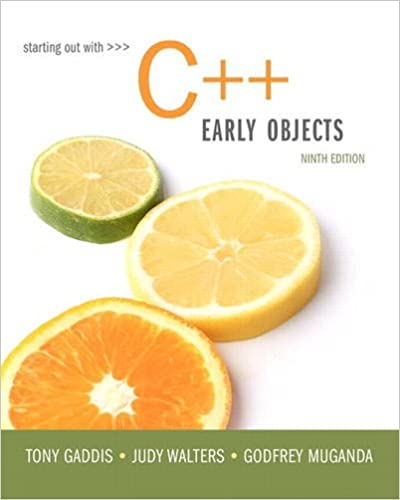 Starting Out with C++ Early Objects (9th Edition)