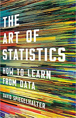 The Art of Statistics How to Learn from Data