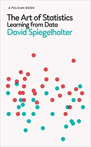 The Art of Statistics Learning from Data (Pelican Books)
