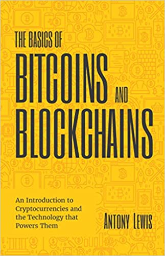 The Basics of Bitcoins and Blockchains