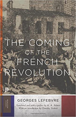 The Coming of the French Revolution (Princeton Classics (72))