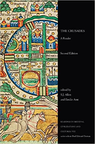 The Crusades A Reader, Second Edition (Readings in Medieval Civilizations and Cultures)
