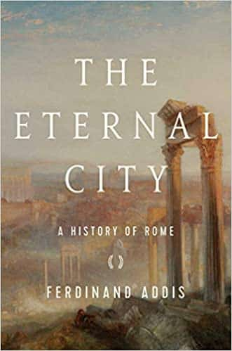 The Eternal City A History of Rome