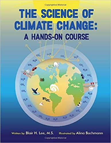 The Science of Climate Change A Hands-On Course