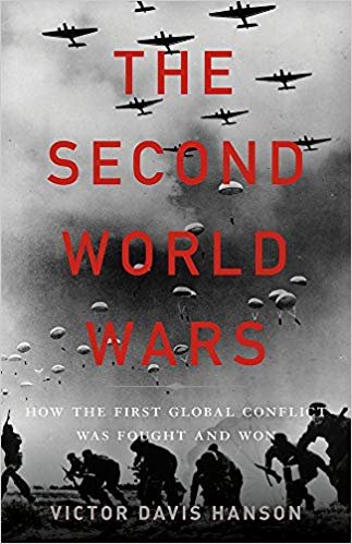 The Second World Wars How the First Global Conflict Was Fought and Won
