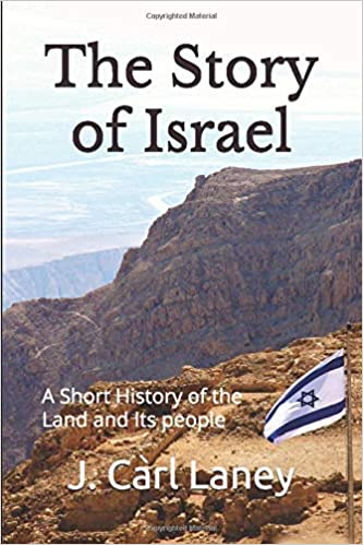 The Story of Israel A Short History of the Land and Its People