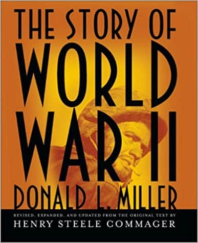 The Story of World War II Revised, expanded, and updated from the original text by Henry Steele Commager