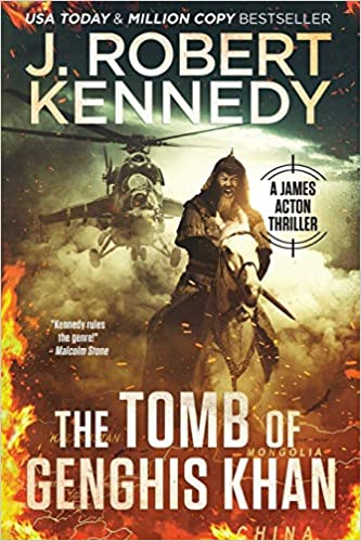 The Tomb of Genghis Khan (James Acton Thrillers Book 25)