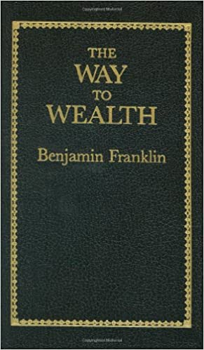 The Way to Wealth (Books of American Wisdom)