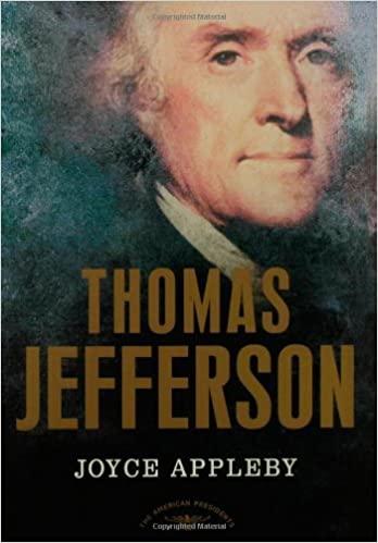 Thomas Jefferson The American Presidents Series