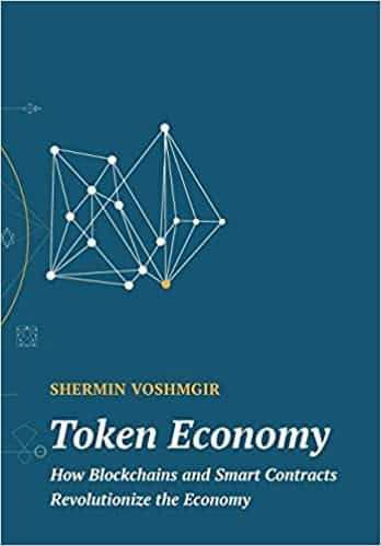 Token Economy How Blockchains and Smart Contracts Revolutionize the Economy