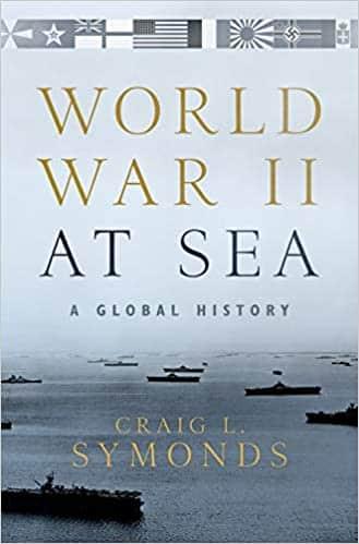 World War II at Sea A Global History