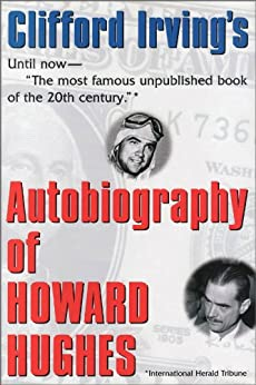 AUTOBIOGRAPHY OF HOWARD HUGHES