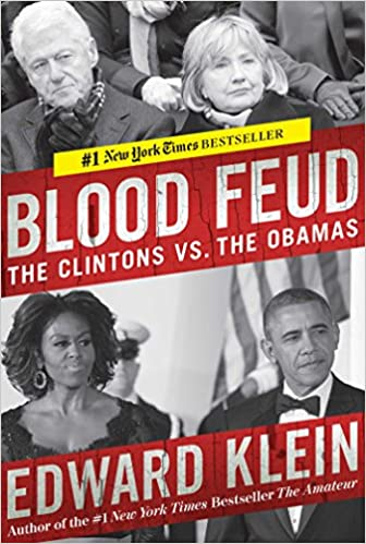 Blood Feud The Clintons vs. The Obamas