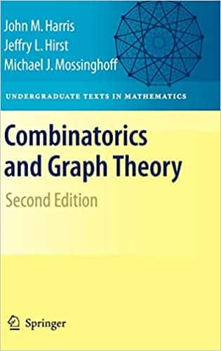 Combinatorics and Graph Theory (Undergraduate Texts in Mathematics)