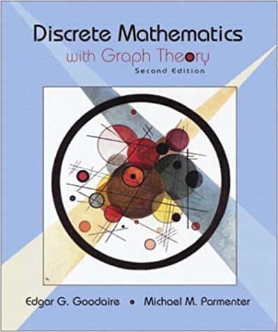 Discrete Mathematics with Graph Theory (2nd Edition)