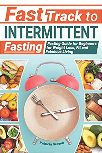Fast Track to Intermittent Fasting
