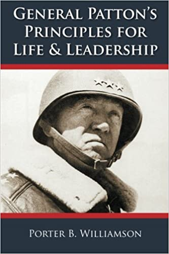 General Patton's Principles for Life and Leadership, 5th Edition