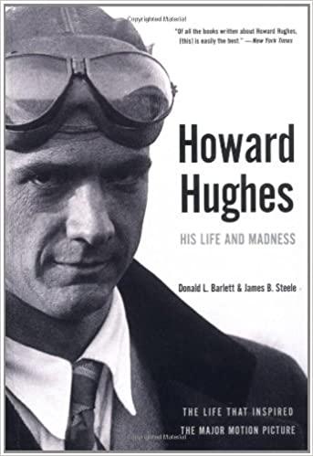 Howard Hughes His Life and Madness