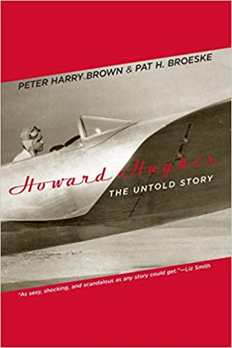 Howard Hughes The Untold Story