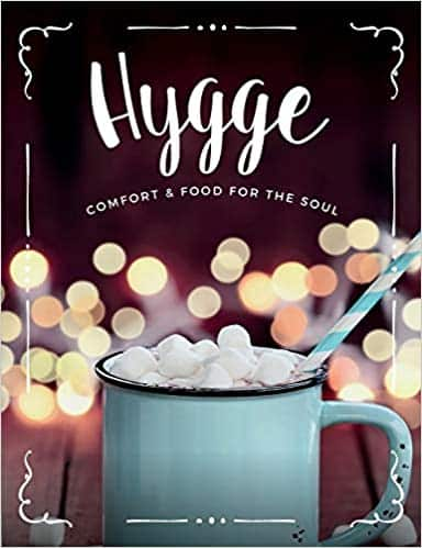 Hygge Comfort & Food For The Soul