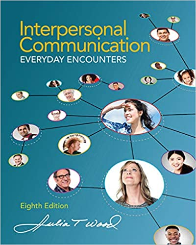 Interpersonal Communication Everyday Encounters