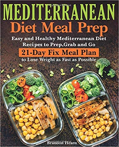 Mediterranean Diet Meal Prep