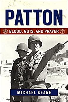 Patton Blood, Guts, and Prayer