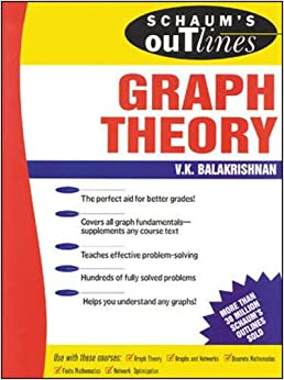 Schaum's Outline of Graph Theory Including Hundreds of Solved Problems