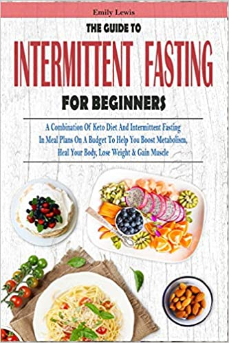 THE GUIDE TO INTERMITTENT FASTING FOR BEGINNERS