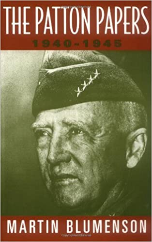 The Patton Papers 1940-1945
