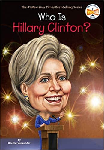 Who Is Hillary Clinton (Who Was)