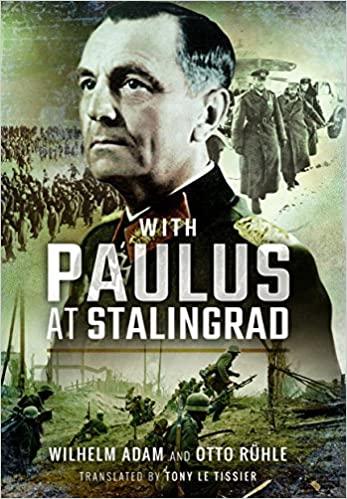 With Paulus at Stalingrad
