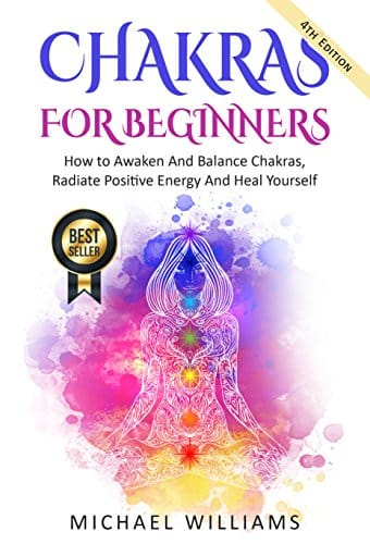 CHAKRAS Chakras For Beginners