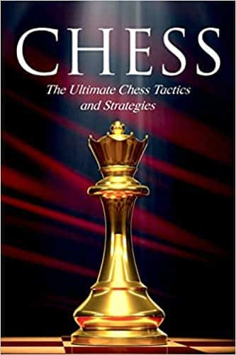 CHESS The Ultimate Chess Tactics and Strategies!