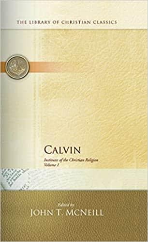Calvin Institutes of the Christian Religion (2 Volume Set)