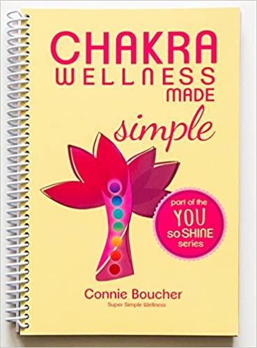 Chakra Wellness Made Simple