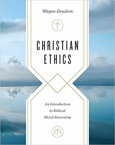 Christian Ethics An Introduction to Biblical Moral Reasoning