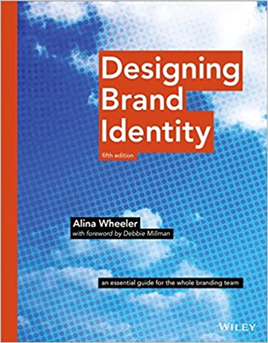 Designing Brand Identity An Essential Guide for the Whole Branding Team