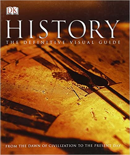 History From the Dawn of Civilization to the Present Day