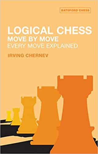 Logical Chess Move By Move Every Move Explained New Algebraic Edition