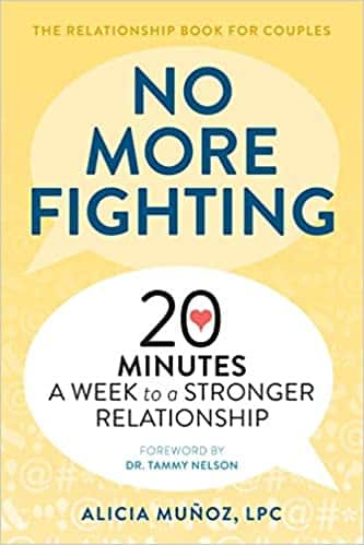 No More Fighting The Relationship Book for Couples