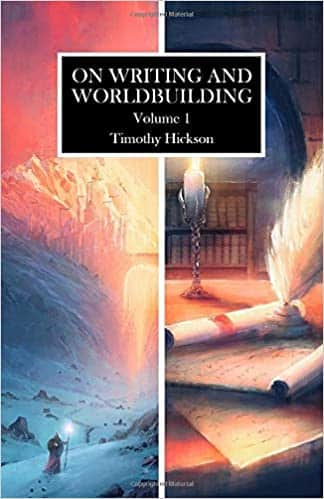 On Writing and Worldbuilding Volume I