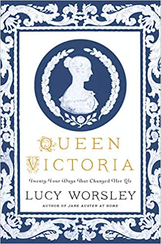 Queen Victoria Twenty-Four Days That Changed Her Life