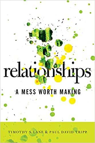 Relationships A Mess Worth Making