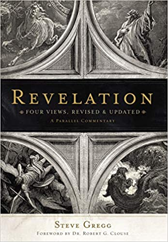 Revelation Four Views, A Parallel Commentary, Revised & Updated Edition