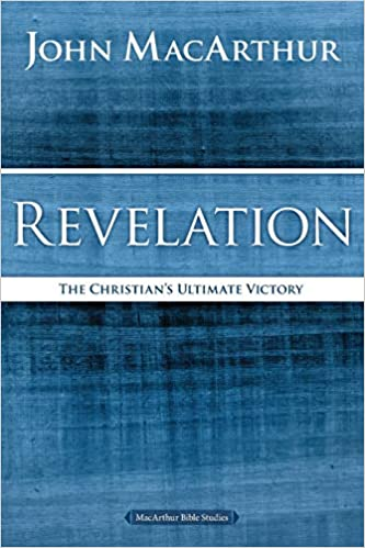 Revelation The Christian's Ultimate Victory (MacArthur Bible Studies)