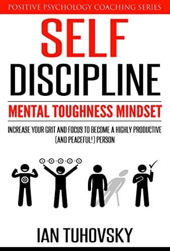 Self-Discipline Mental Toughness Mindset