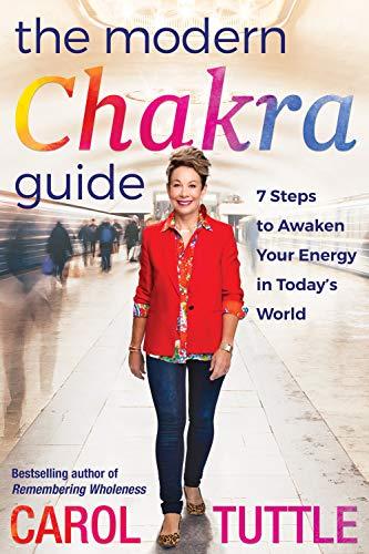 The Modern Chakra Guide